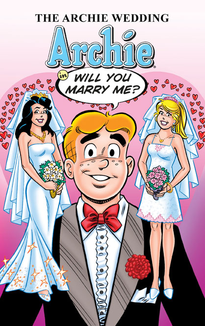 """Adventures West Coast – The Archie Wedding: Archie In """"Will You Marry Me?"""""""