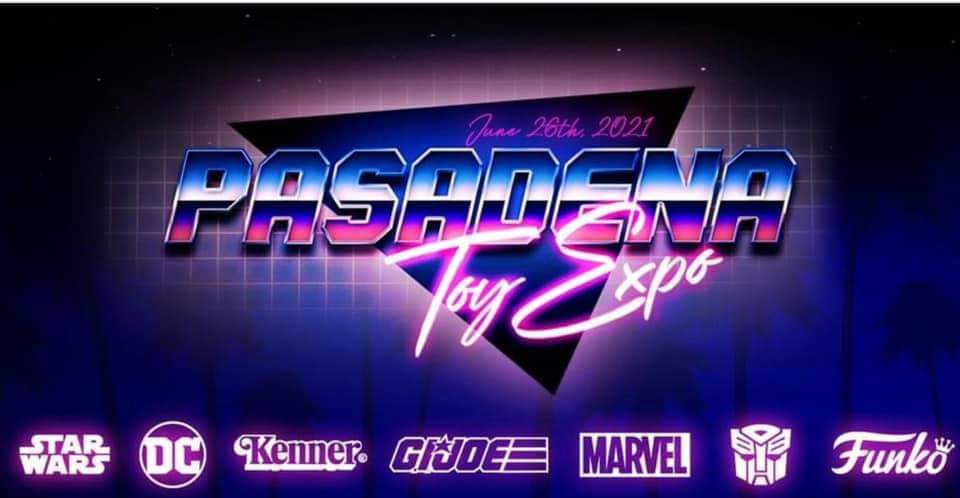 Let's Go To The Pasadena Toy Expo!