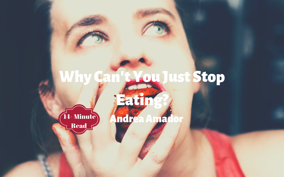 Why Can't You Just Stop Eating?