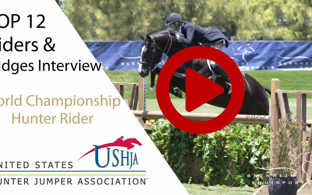 Video – USHJA WCHR West Coast Spectacular Final Round and Judges Interview