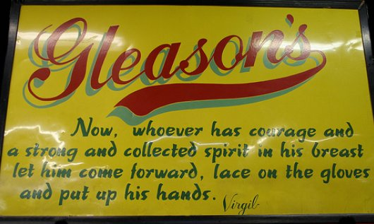 Gleason's Gym - the Motto emblazoned on its sign.
