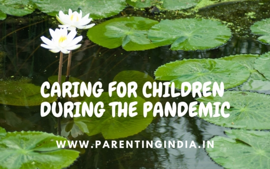 CARING FOR CHILDREN DURING THE PANDEMIC