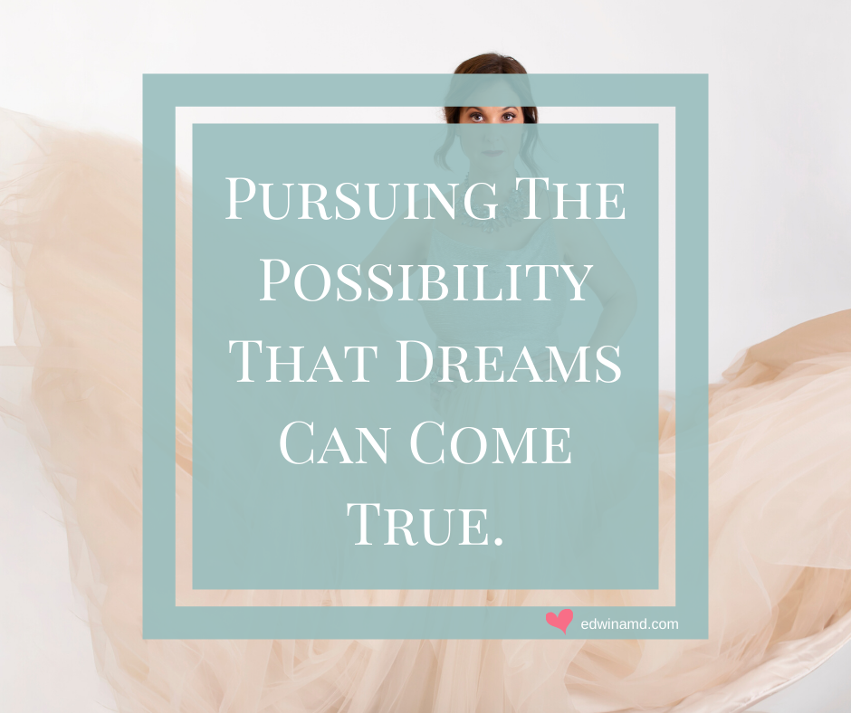 Persuing-the-possiility-that-dreams-can-come-true