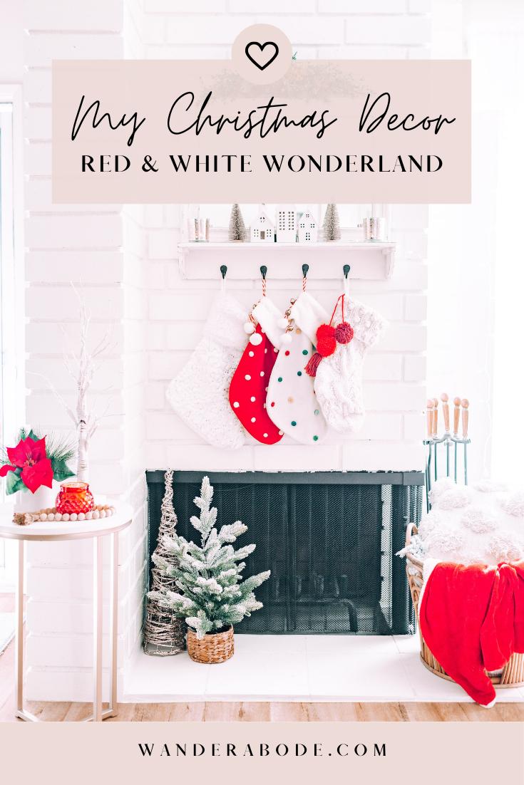 MY CHRISTMAS DECOR: RED & WHITE WONDERLAND