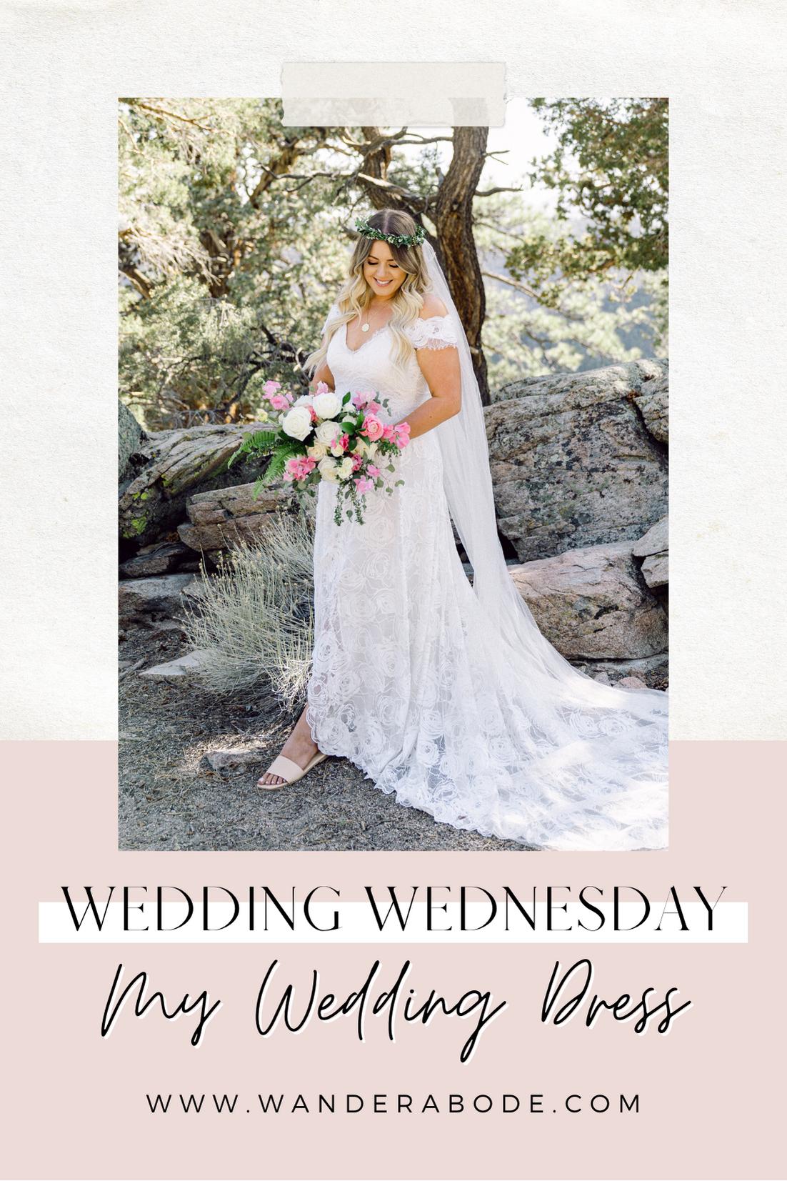 Wedding Wednesday: My Wedding Dress | wanderabode.com
