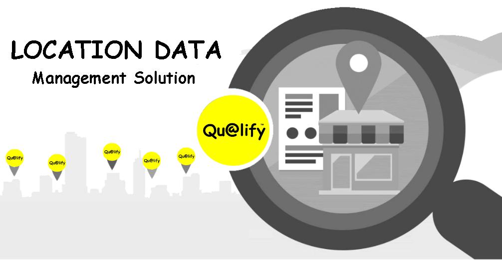 Location Data Management Solution - Qualify LLC