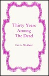 Thirty Years Among the Dead book cover