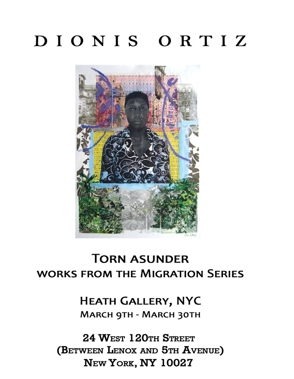 Torn Asunder Art Exhibit Dionis Ortiz Harlem NYC