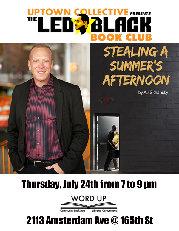 The Led Black Book Club - Stealing A Summer's Afternoon - AJ Sidransky