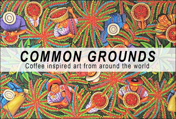 Common Grounds Art Exhibit