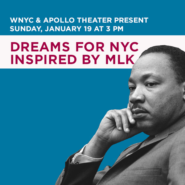 WNYC & The Apollo present Dreams for NYC Inspired by MLK