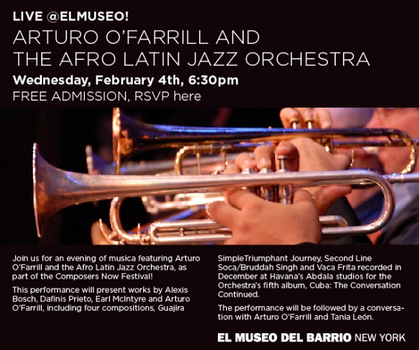 Arturo O'Farrill and The Afro Latin Jazz Orchestra @ El Museo