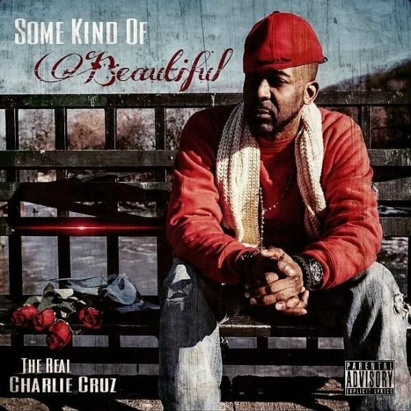 The Real Charlie Cruz- Some Kind of Beautiful EP