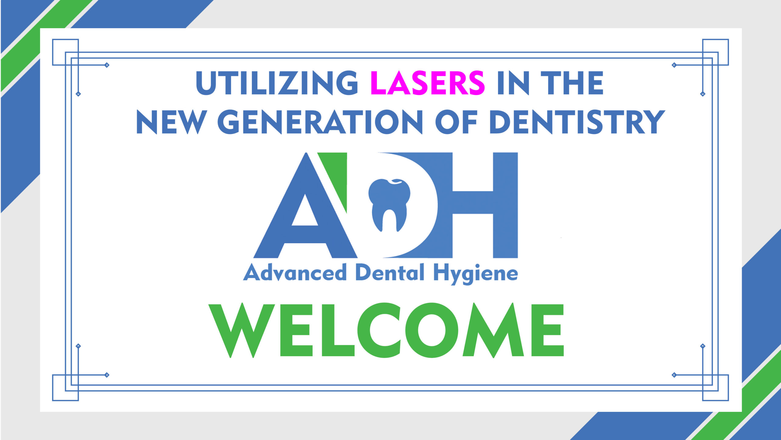 Utilizing Lasers in the New Generation of Dentistry – FREE