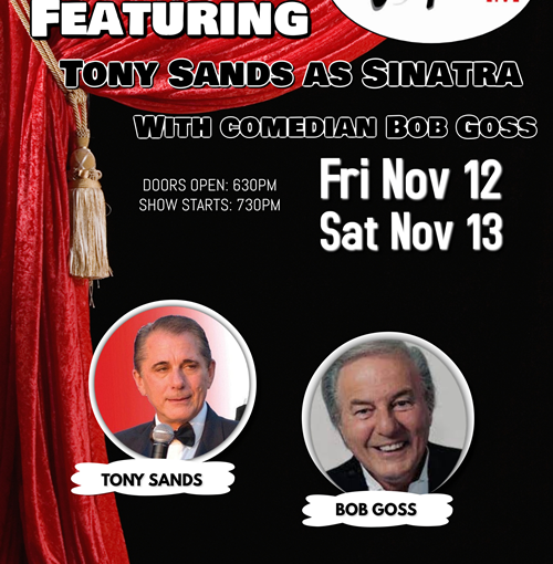 Frank Sinatra Tribute with Comedian Bob Goss Nov 13