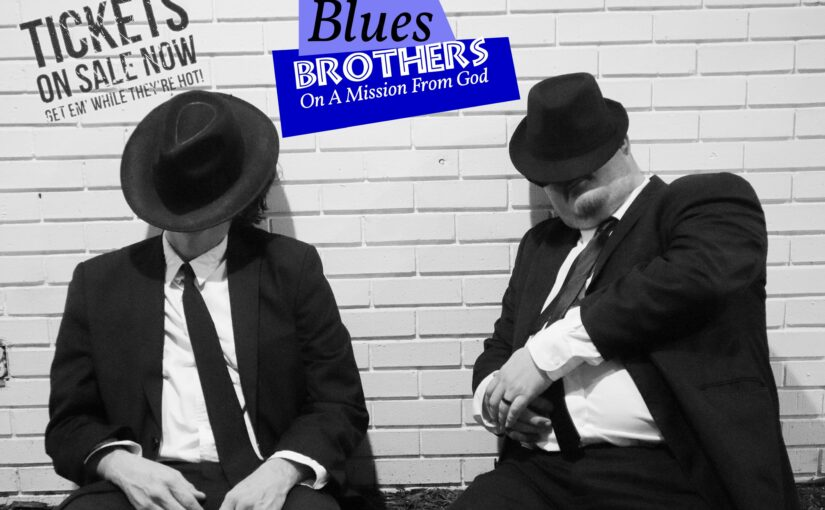 Blues Brothers- On a Mission from God October 12