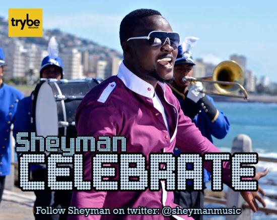 Sheyman Celebrate