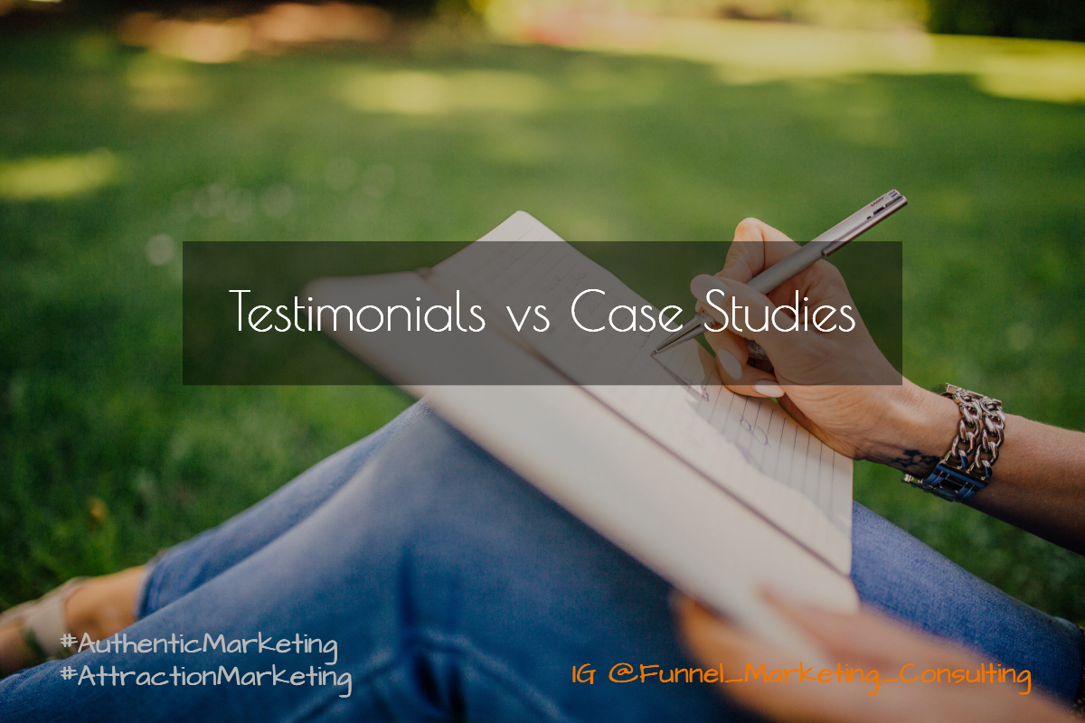 Testimonials vs Case Studies Funnel_Marketing_Consulting