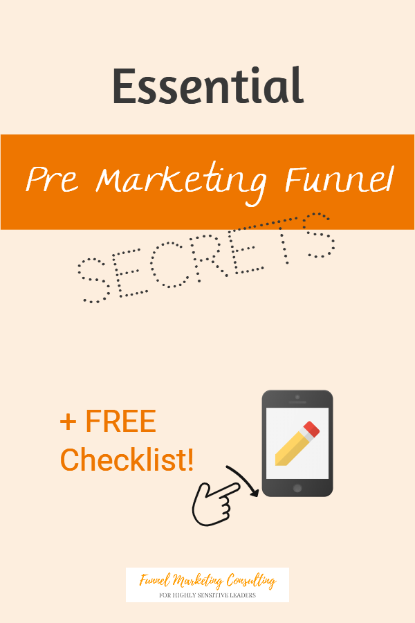 Essential Pre Marketing Funnel Secrets by Funnel Marketing Consulting