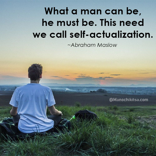 Abraham Maslow Quotes on self-actualization