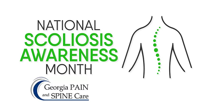 Scoliosis Awareness Month From Georgia Pain & Spine Care
