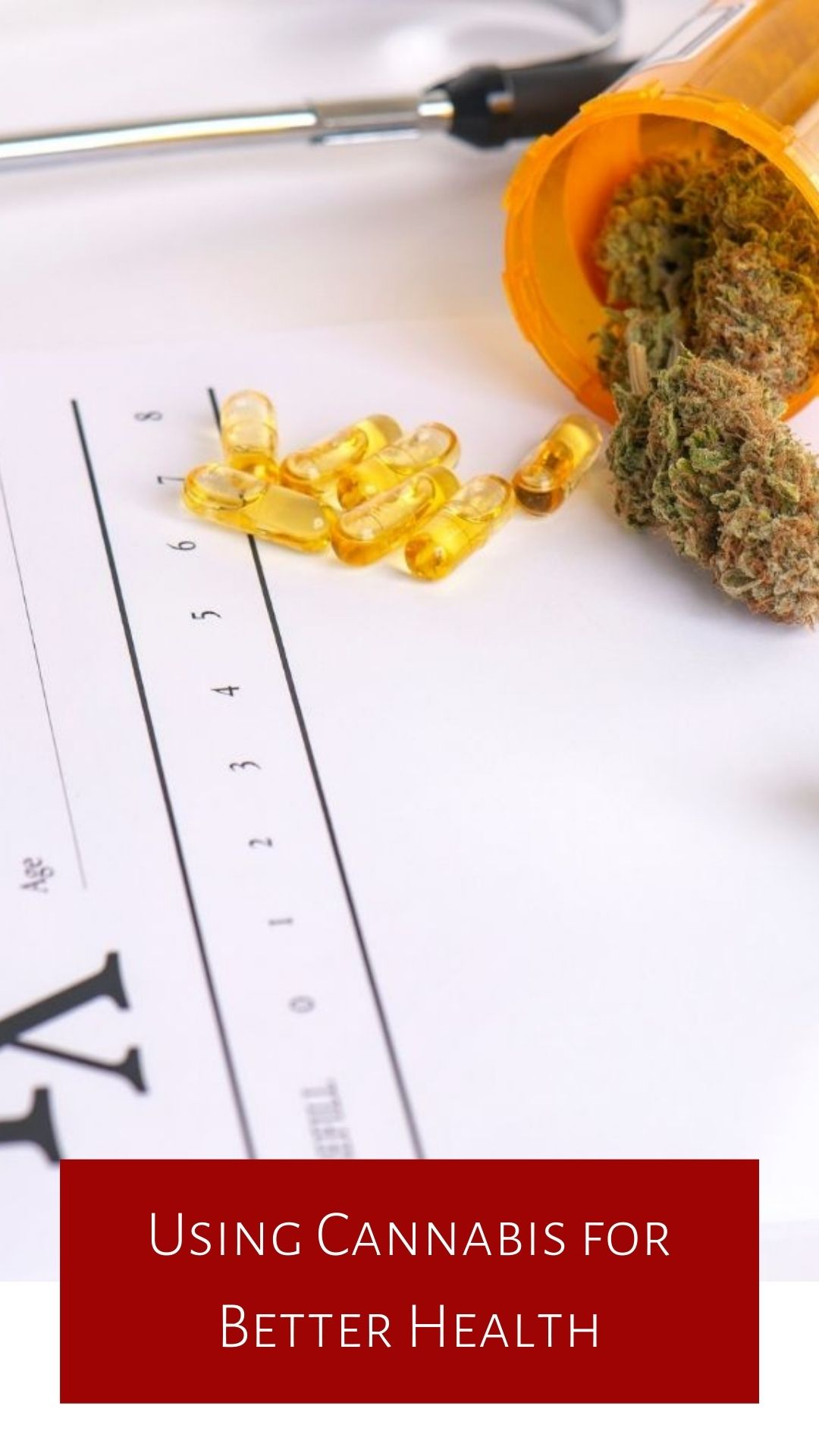 Using Cannabis for Better Health