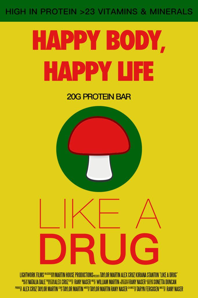 Like a Drug Poster