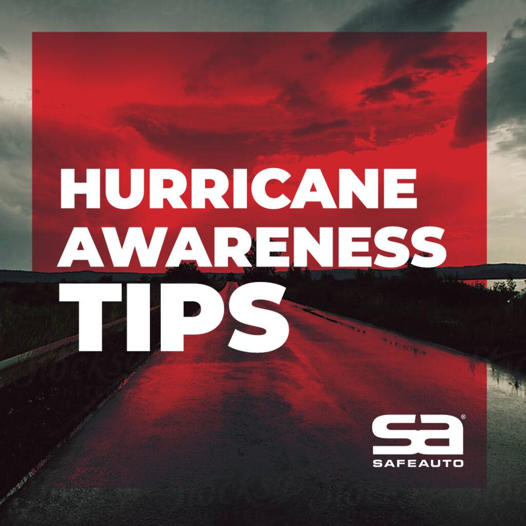 Hurricane Season Car Safety Tips