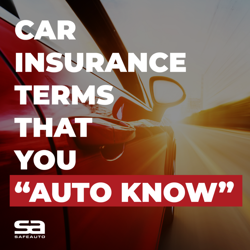 """Car Insurance Terms You """"Auto-Know"""""""
