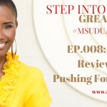 #MsUduakDaily 008: My Year in Review, Plus Keep Pushing Forward!
