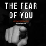 The Fear of You