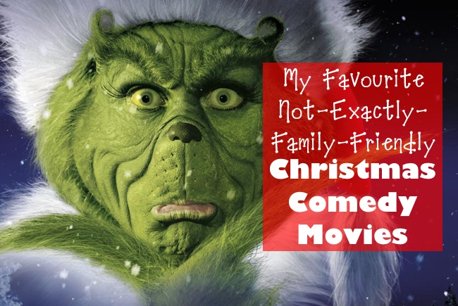 My Favourite Not-Exactly-Family-Friendly Christmas Comedy Movies