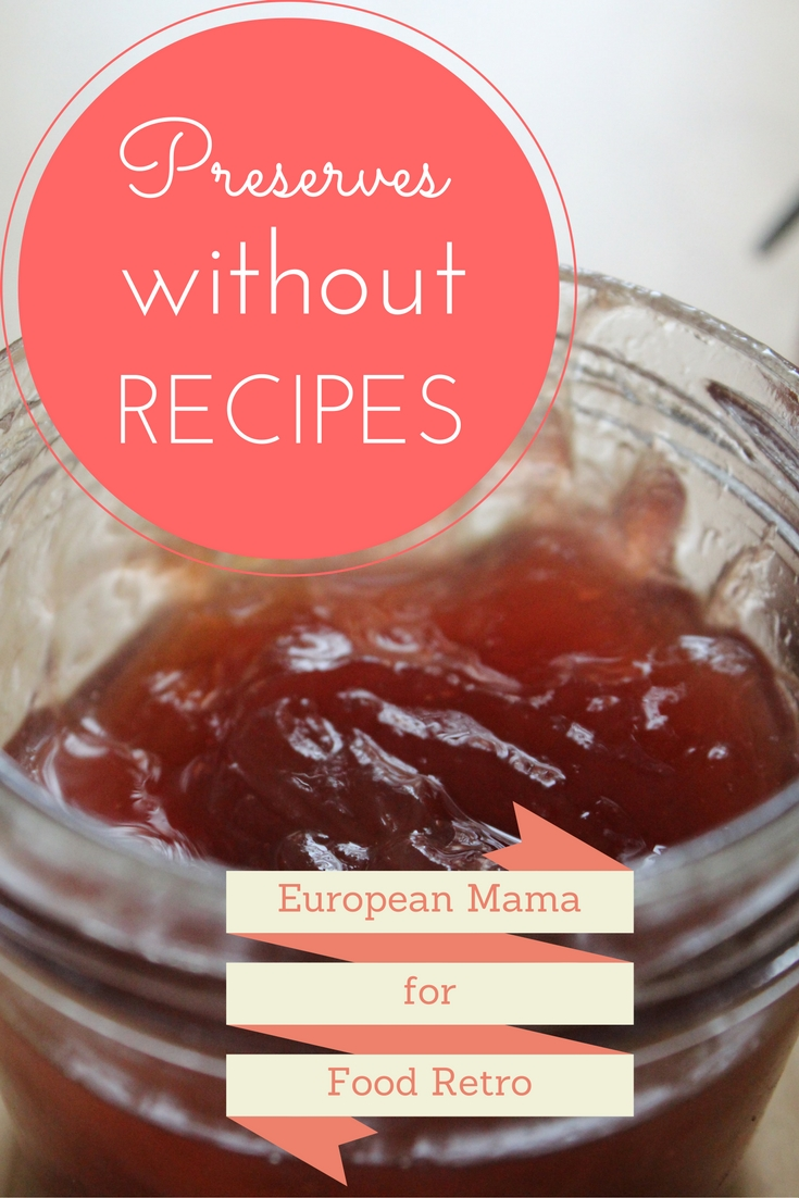 5 Simple and Easy Preserves That Don't Require a Recipe | FoodRetro.com