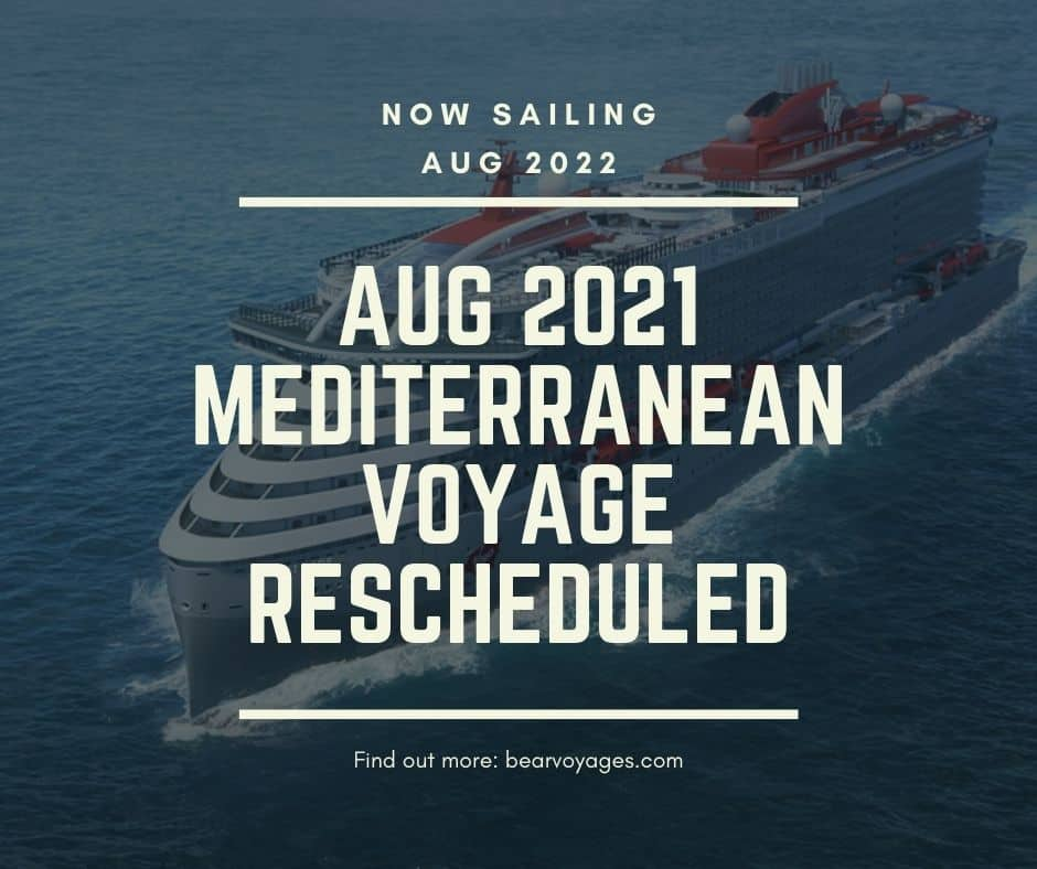 Bear Voyages Med Cruise Aug 2022