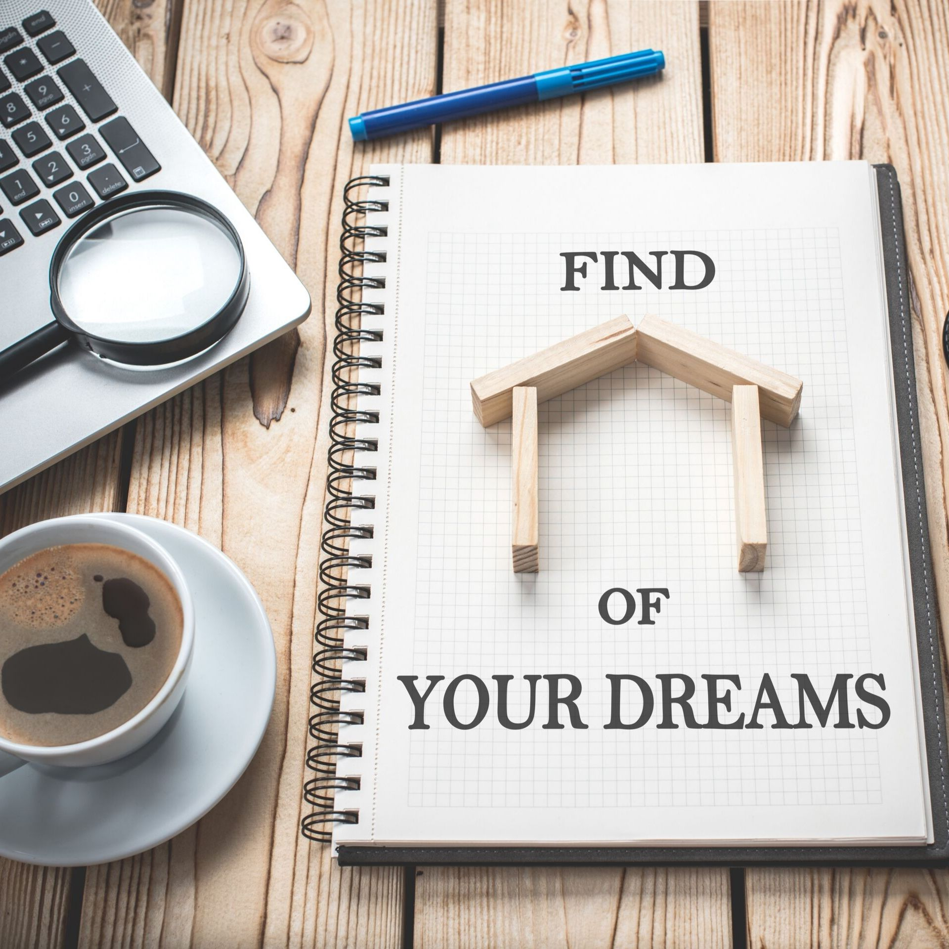 find house of your dreams