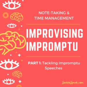 Impromptu Speech – Prepare for Prep-Time!