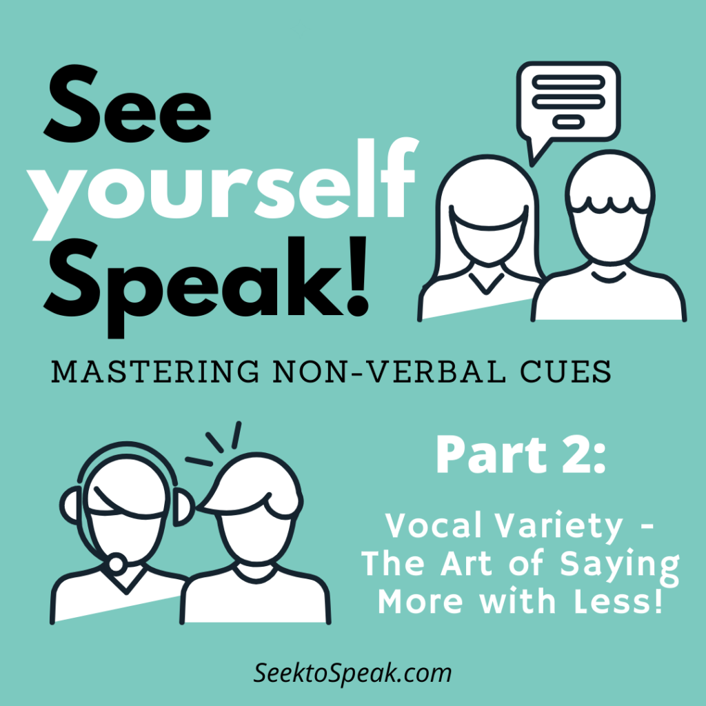 Vocal Variety – The Art of Saying More with Less!