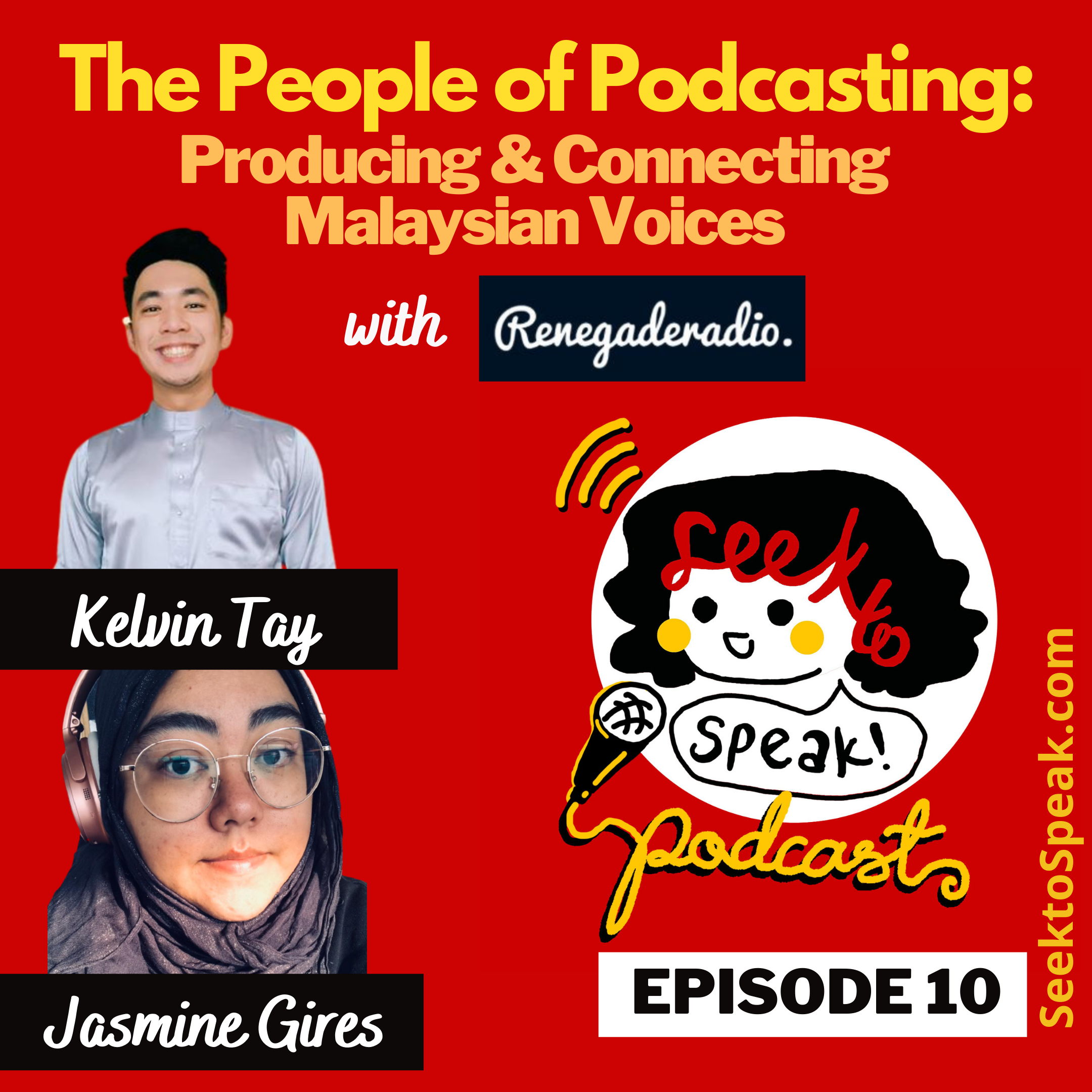 Podcast Episode 10 –   The People of Podcasting: Producing and Connecting Malaysian Voices with Renegade Radio's Kelvin and Jasmine!