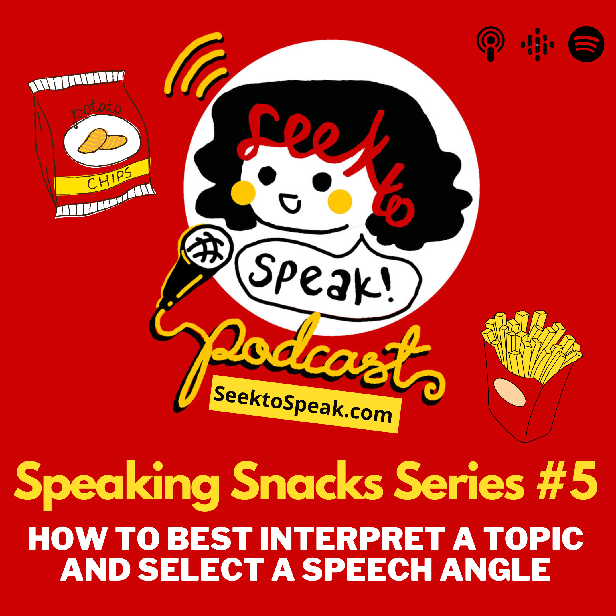 Speaking Snacks Series #5: – How to best interpret a topic and select a speech angle