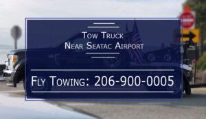 Tow Truck Near Seatac Airport