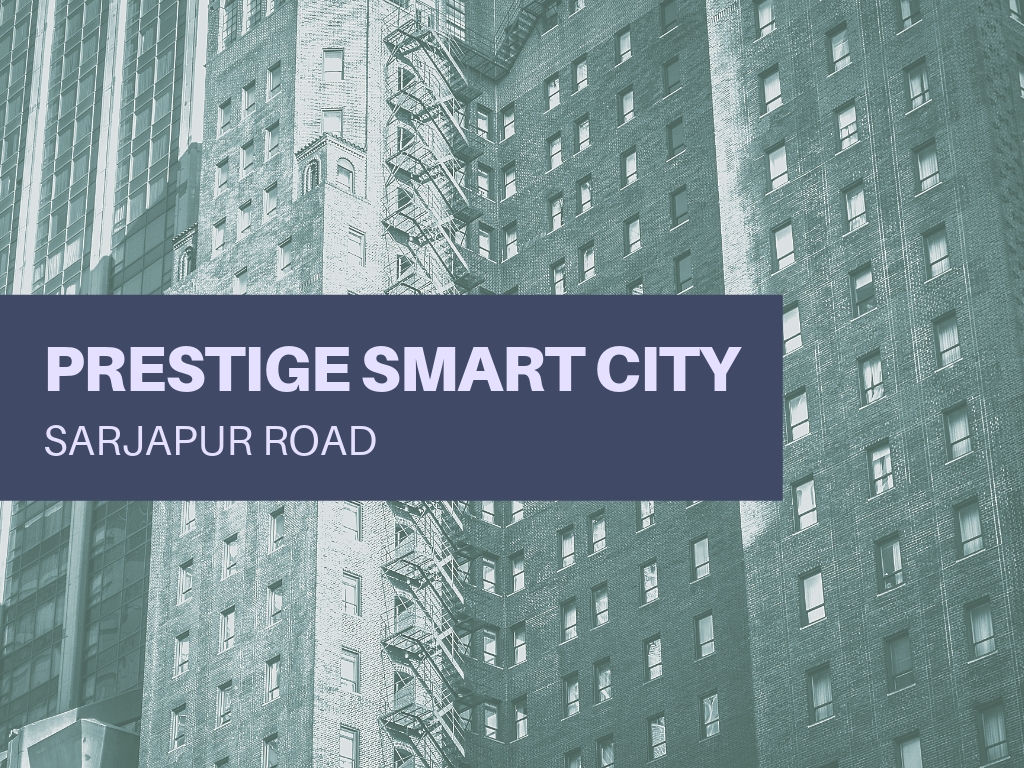 Prestige Smart City Ittangur