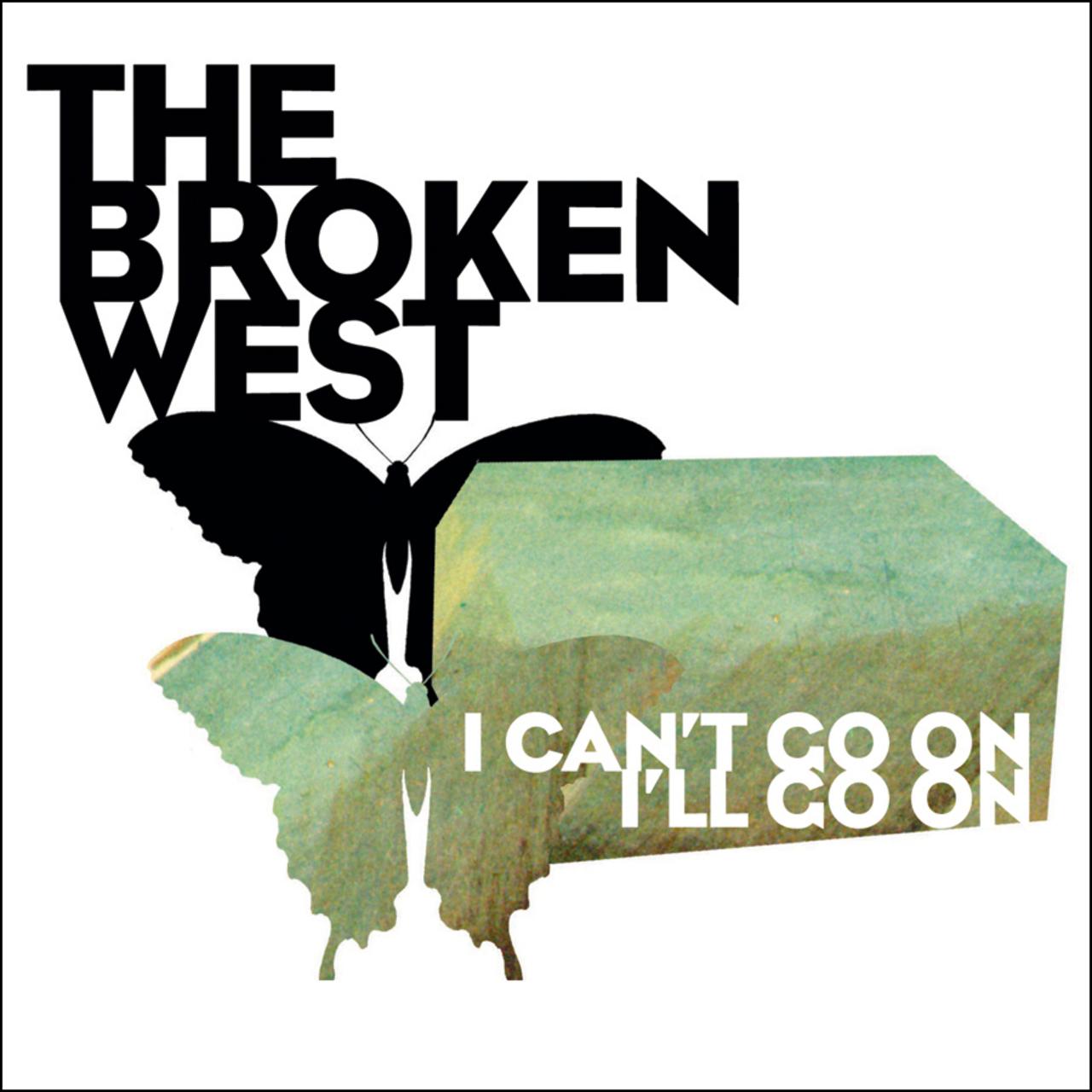 The Broken West's I Can't Go On, I'll Go On is out now.