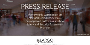 School Safety and Security Assessment Provider