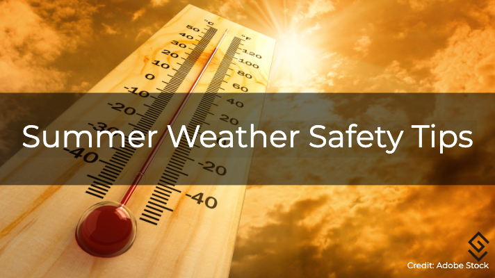 Summer Weather Safety Tips