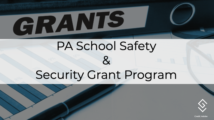 PA School Safety and Security Grant Program