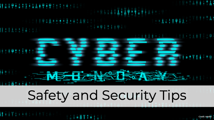 Cyber Monday Shopping Safety and Security Tips