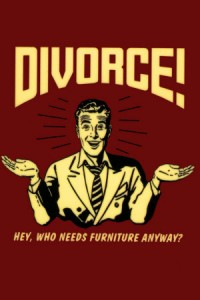 Divorce -- who needs furniture anyway - 7-1-15