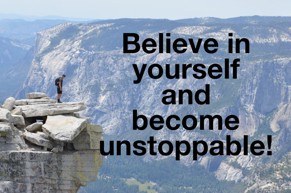 believe in yourself unstoppable
