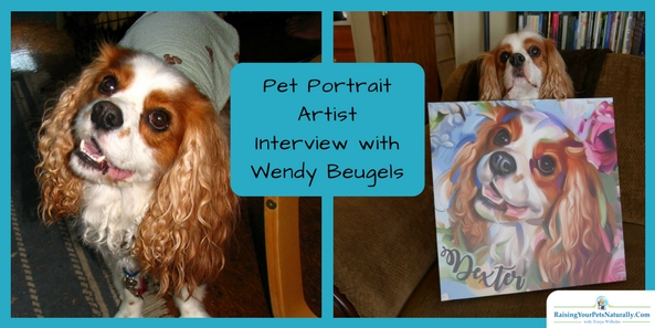Custom Pet Portraits and Dog Portraits. An interview with Wendy Beugels. Needless to say, I am more than happy with the entire experience working with Wendy and creating a special piece of art representing Dexter. I think she captured him perfectly.