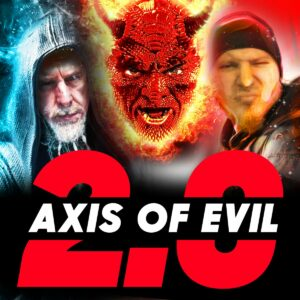 Axis of Evil 2.0